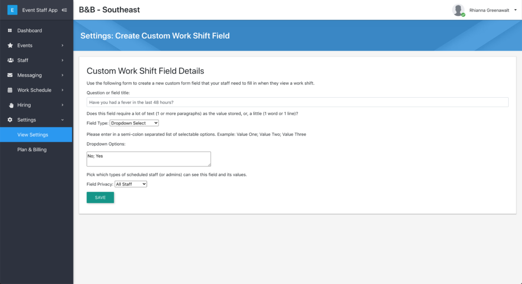 Define custom work shift fields for event staff to answer.